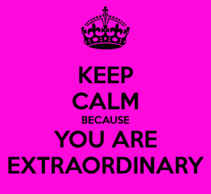 keep-calm-because-you-are-extraordinary